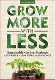 Grow More with Less, Vincent A. Simeone, 1591865514