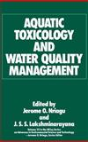 Aquatic Toxicology and Water Quality Management 9780471615514