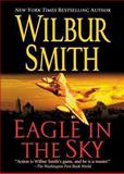 Eagle in the Sky, Wilbur Smith, 1250055512