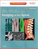 Imaging of the Spine : Expert Radiology Series, Expert Consult-Online and Print, Naidich, Thomas P. and Castillo, Mauricio, 1437715516