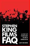 Stephen King Films FAQ, Scott Von Doviak, 1480355518