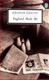 England Made Me, Graham Greene and Graham Greene, 0140185518