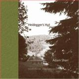 Heidegger's Hut, Sharr, Adam, 0262195518