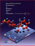 Fundamentals of Materials Science and Engineering : An Interactive eText, Callister, William D., Jr., 047139551X
