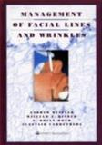 Management of Facial Lines and Wrinkles, Blitzer, Andrew and Binder, William J., 0781715512