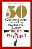 50 Questions on Natural Law, Rice, C., 0898705517