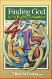 Finding God in the Rubble of Numbers, Ruth M. Penksa Gnsh, 1481715518