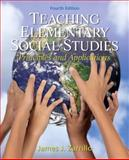 Teaching Elementary Social Studies : Principles and Applications, Zarrillo, James J., 013256551X