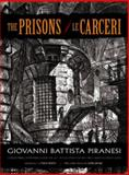 The Prisons (Le Carceri), Giovanni Battista Piranesi, 0486475514