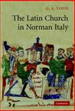 Latin Church in Norman Italy 9780521255516