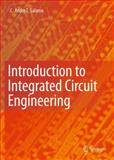 Introduction to Integrated Circuit Engineering, Salama, C. Andre T., 1441965513