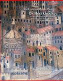 On Holy Ground : Liturgy, Architecture and Urbanism in the Cathedrals and the Streets of Medieval Florence, Toker, Franklin, 1905375514