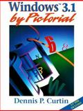 Windows 3.1 by PicTorial, Curtin, Dennis P., 0130265519