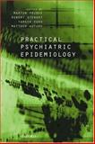 Practical Psychiatric Epidemiology, , 0198515510