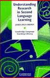 Understanding Research in Second Language Learning, James Dean Brown, 0521315514