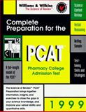 Complete Preparation for the PCAT, 1999 : Pharmacy College Admission Test, Betz, 0683305514