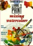 Mixing Watercolors, Parramon's Editorial Team Staff, 0764105515