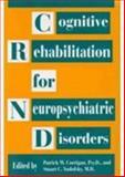 Cognitive Rehabilitation for Neuropsychiatric Disorders, , 0880485515