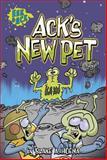 Ack's New Pet, Blake A. Hoena, 143426551X