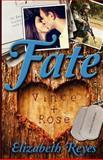 Fate, Elizabeth Reyes, 1480255513