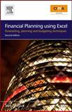 Financial Planning Using Excel : Forecasting, Planning and Budgeting Techniques, Nugus, Sue, 1856175510
