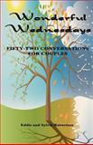 Wonderful Wednesdays, Eddie Robertson and Sylvia Robertson, 1936815516