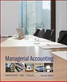 Managerial Accounting, Whitecotton, Stacey and Libby, Robert, 0078025516