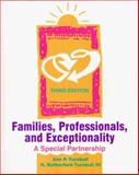 Families, Professionals and Exceptionality : A Special Partnership, Turnbull, Ann and Turnbull, H. Rutherford, 0135685516