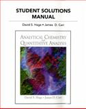Student Solutions Manual for Analytical Chemistry and Quantitative Analysis, Hage, David S. and Carr, James R., 0321705513