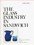The Glass Industry in Sandwich, Raymond E. Barlow and Joan E. Kaiser, 0887405517