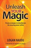 Unleash Your Magic, Logan Naidu, 1494275511