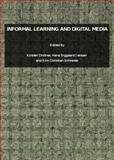 Informal Learning and Digital Media, Drotner, Kirsten and Jensen, Hans Siggaard, 1847185517