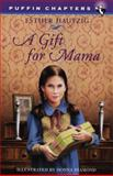 A Gift for Mama, Esther Hautzig, 0140385517