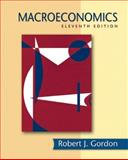 Macroeconomics, Gordon, Robert J., 0321485513