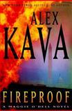 Fireproof, Alex Kava, 0385535511