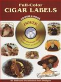 Full-Color Cigar Labels, Dover Staff, 0486995518