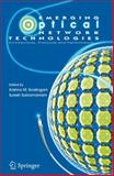 Emerging Optical Network Technologies : Architectures, Protocols and Performance, , 1441935517