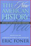 The New American History, Foner, Eric, 1566395518