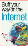 The Bluffer's Guide to the Internet, Robert Ainsley, 1902825519