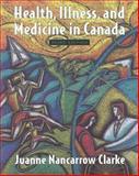 Health, Illness, and Medicine in Canada 9780195415520