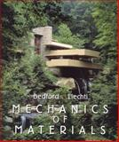 Mechanics of Materials, Bedford, Anthony M. and Liechti, Kenneth M, 0201895528