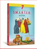 7 Ways to Be a S. M. A. R. T. E. R. Mom, Kasey Johnson, 0834125528