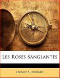 Les Roses Sanglantes, Olympe Audouard, 1142915522