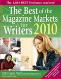 The Best of the Magazine Markets for Writers 2010, , 1889715522