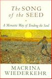 The Song of the Seed, Macrina Wiederkehr, 0060695528
