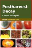 Postharvest Decay : Control Strategies, , 0124115527