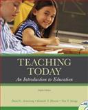 Teaching Today : An Introduction to Education, Armstrong, David G. and Henson, Kenneth T., 0131595520