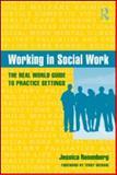 Working in Social Work, Jessica Rosenberg, 0415965527