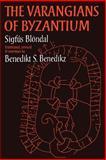 Varangians of Byzantium, Benedikz, Benedict, 052103552X