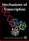 Mechanisms of Transcription, C.A. Gross, 0879695528